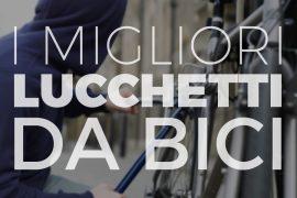 I migliori lucchetti biciclette del mercato