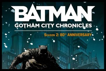 Batman Gotham City Chronicles Season 2